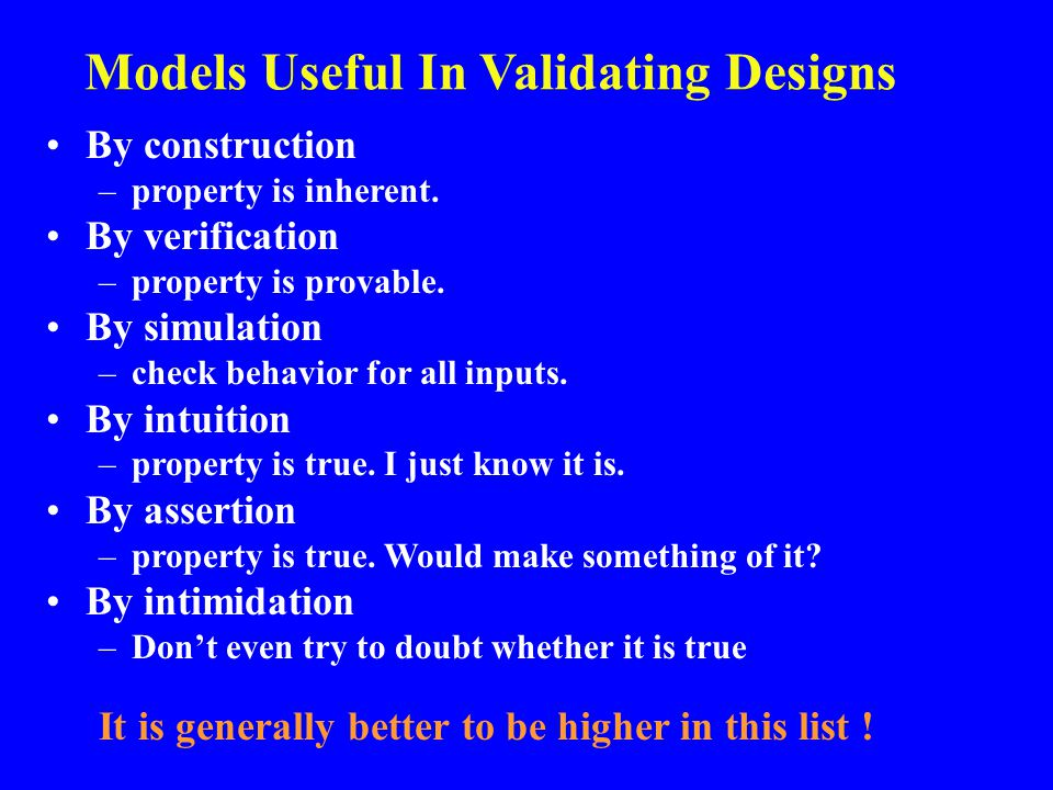 Models Useful In Validating Designs