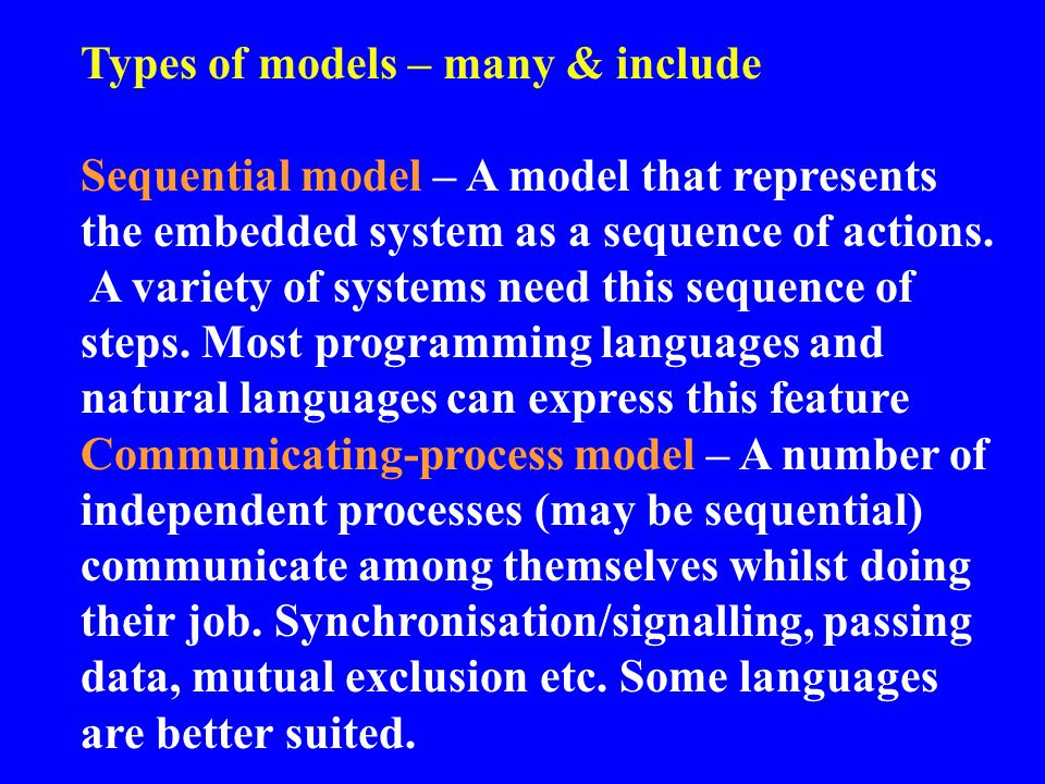 Types of models – many & include