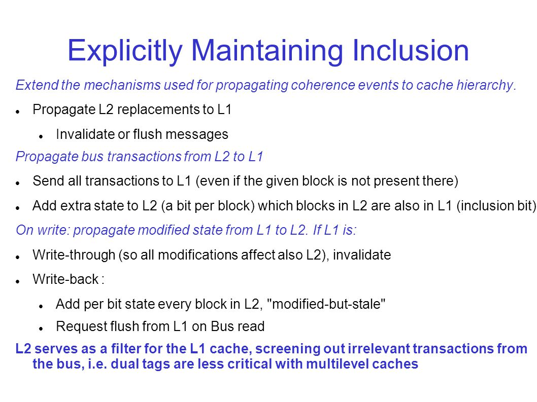 Explicitly Maintaining Inclusion