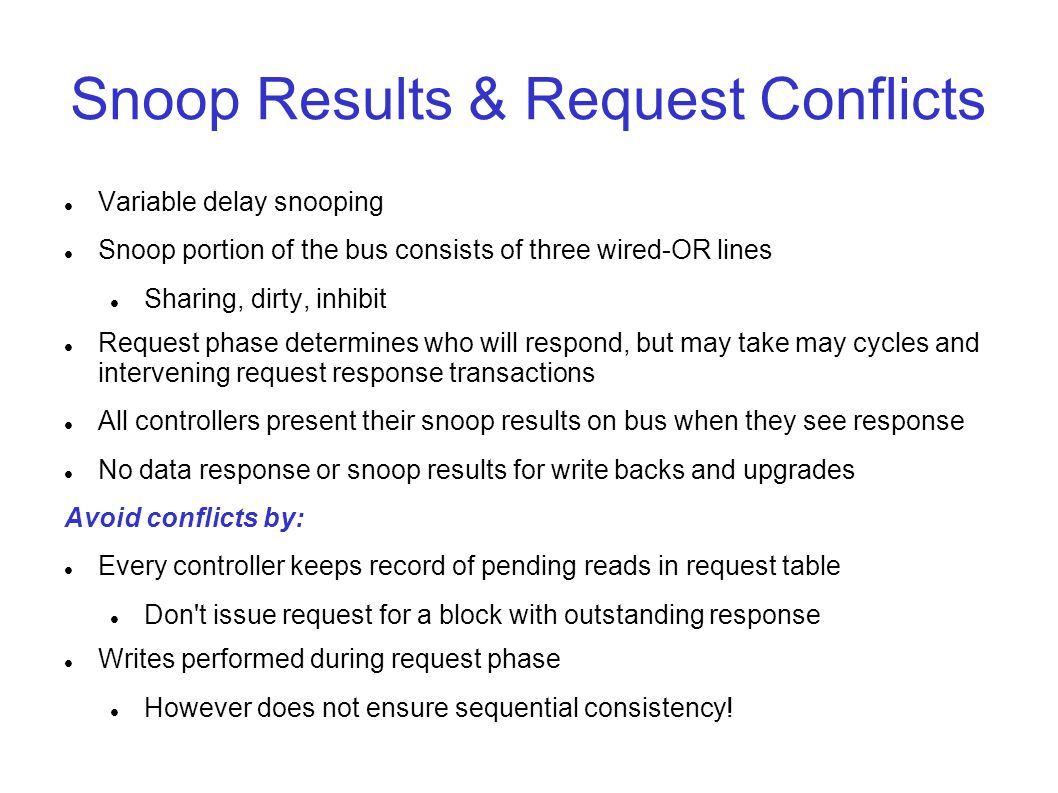 Snoop Results & Request Conflicts