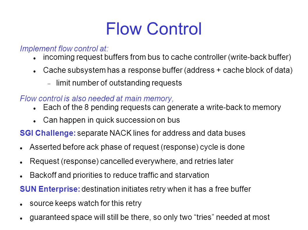 Flow Control Implement flow control at: