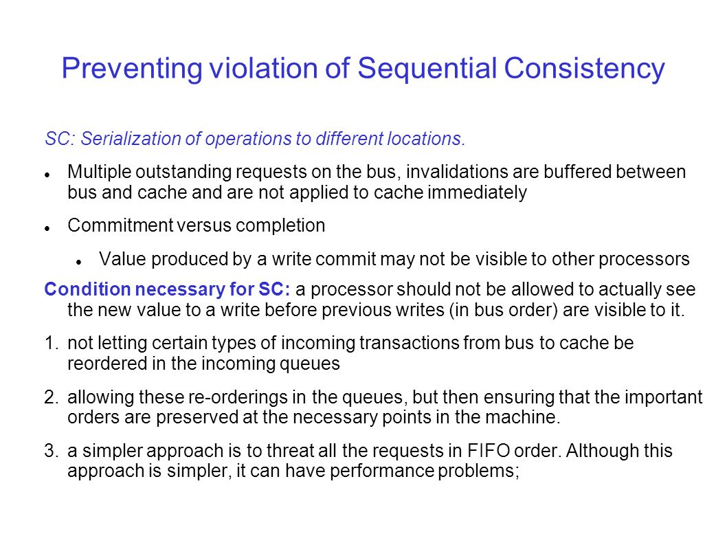 Preventing violation of Sequential Consistency