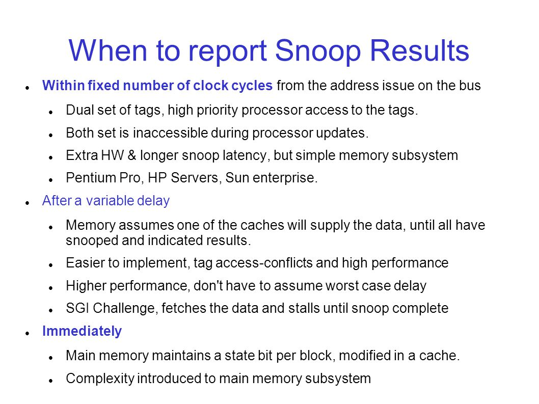 When to report Snoop Results