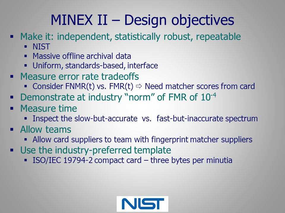 MINEX II – Design objectives