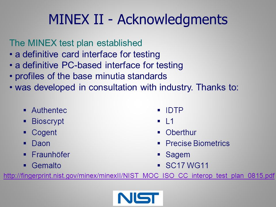 MINEX II - Acknowledgments