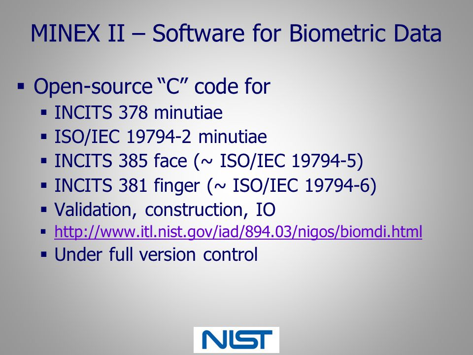 MINEX II – Software for Biometric Data