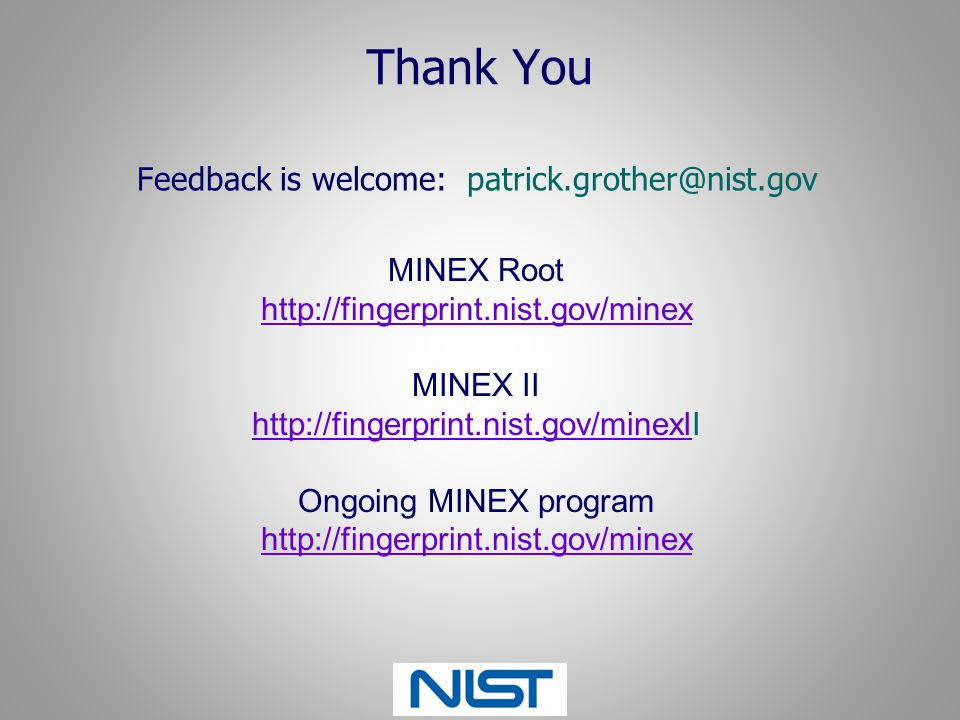 Feedback is welcome: patrick.grother@nist.gov