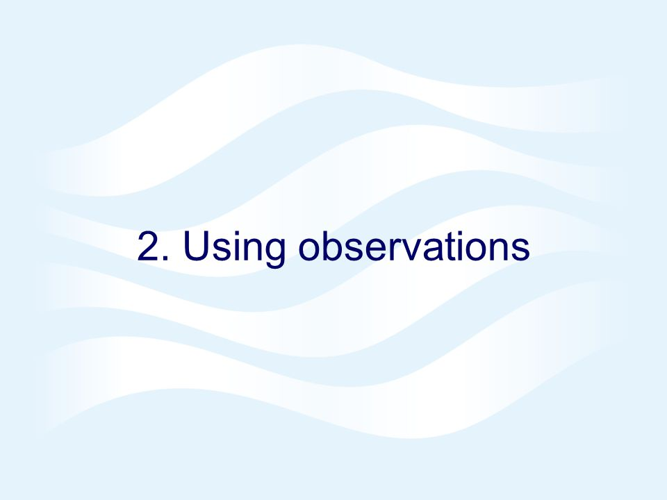 2. Using observations