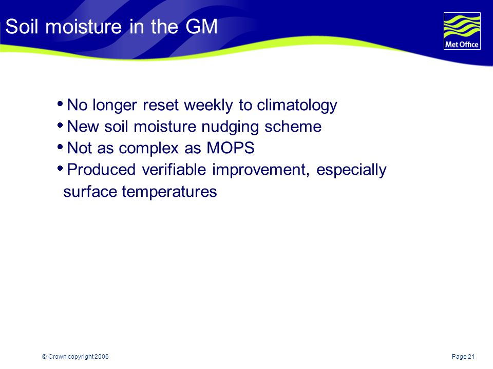 Soil moisture in the GM No longer reset weekly to climatology