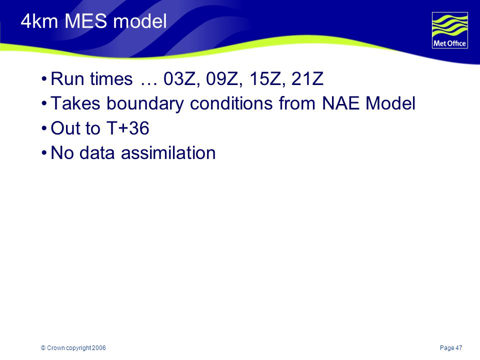 4km MES model Run times … 03Z, 09Z, 15Z, 21Z