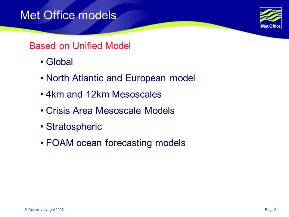 Met Office models Based on Unified Model Global