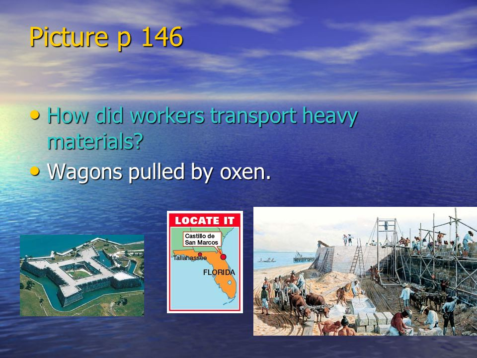 Picture p 146 How did workers transport heavy materials