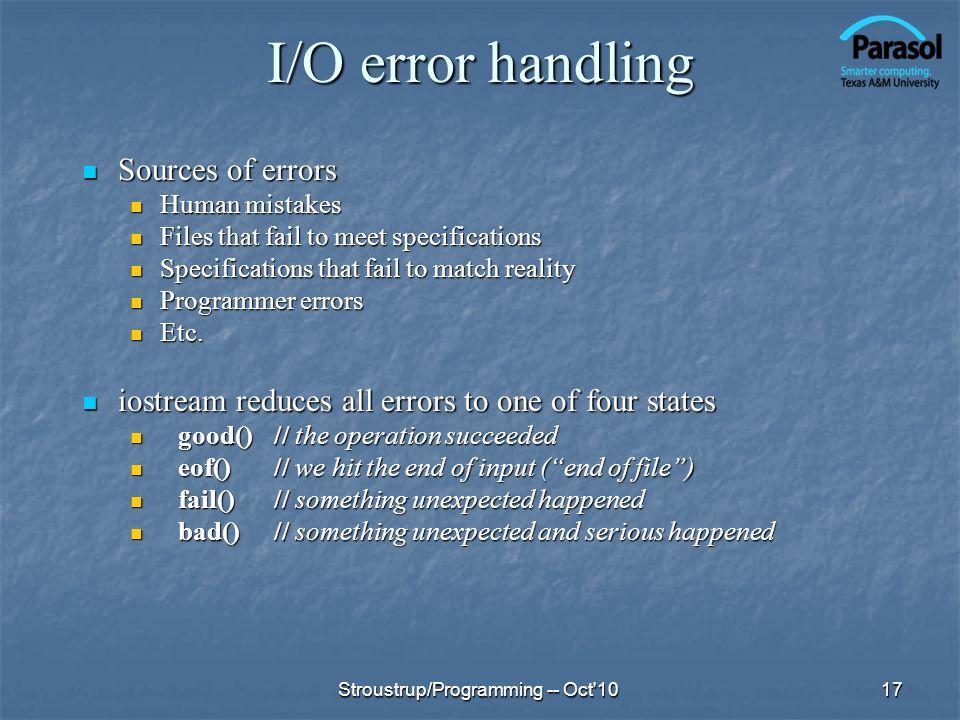 I/O error handling Sources of errors