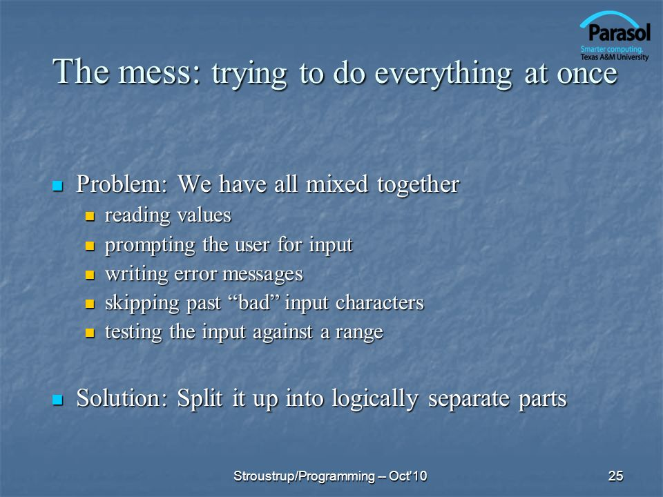 The mess: trying to do everything at once