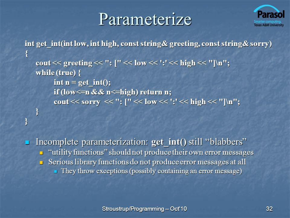 Parameterize Incomplete parameterization: get_int() still blabbers