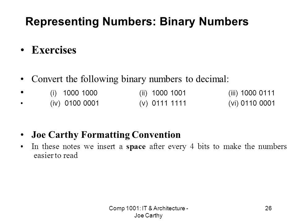 Representing Numbers: Binary Numbers