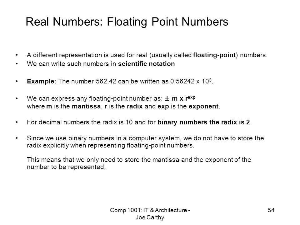 Real Numbers: Floating Point Numbers