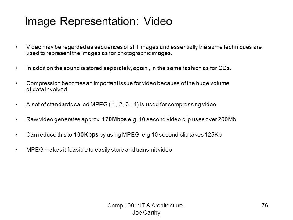 Image Representation: Video