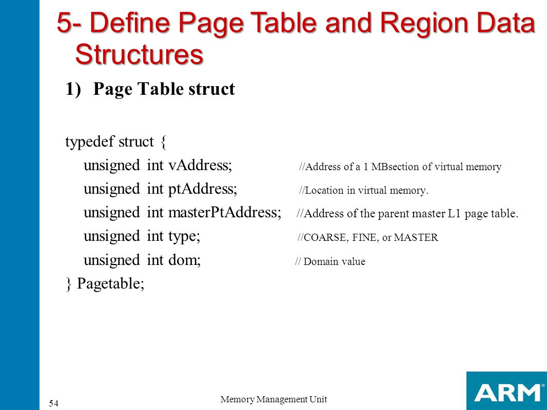 5- Define Page Table and Region Data Structures