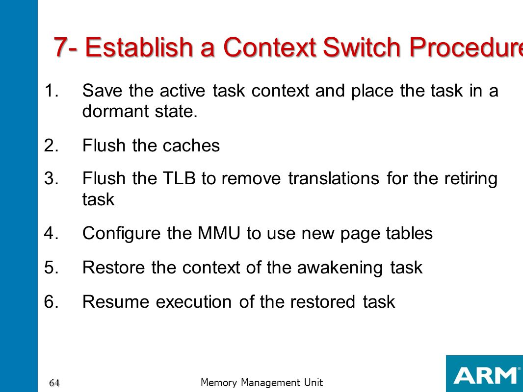 7- Establish a Context Switch Procedure