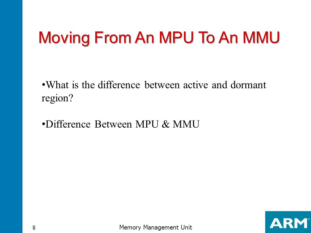 Moving From An MPU To An MMU
