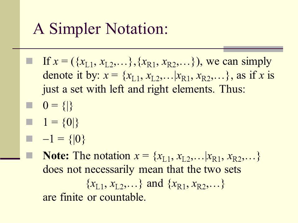 A Simpler Notation:
