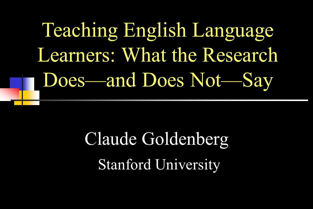 Claude Goldenberg Stanford University