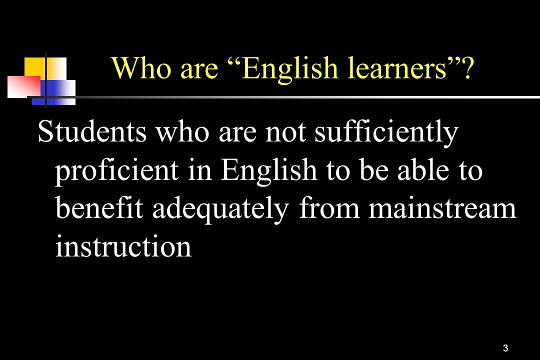 Who are English learners