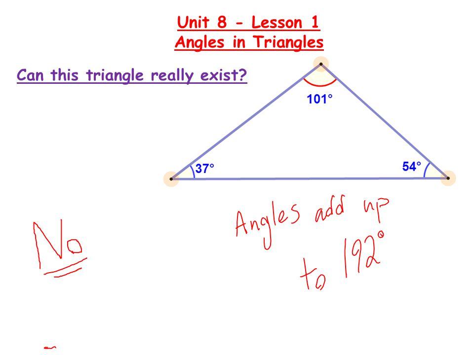 Unit 8 - Lesson 1 Angles in Triangles