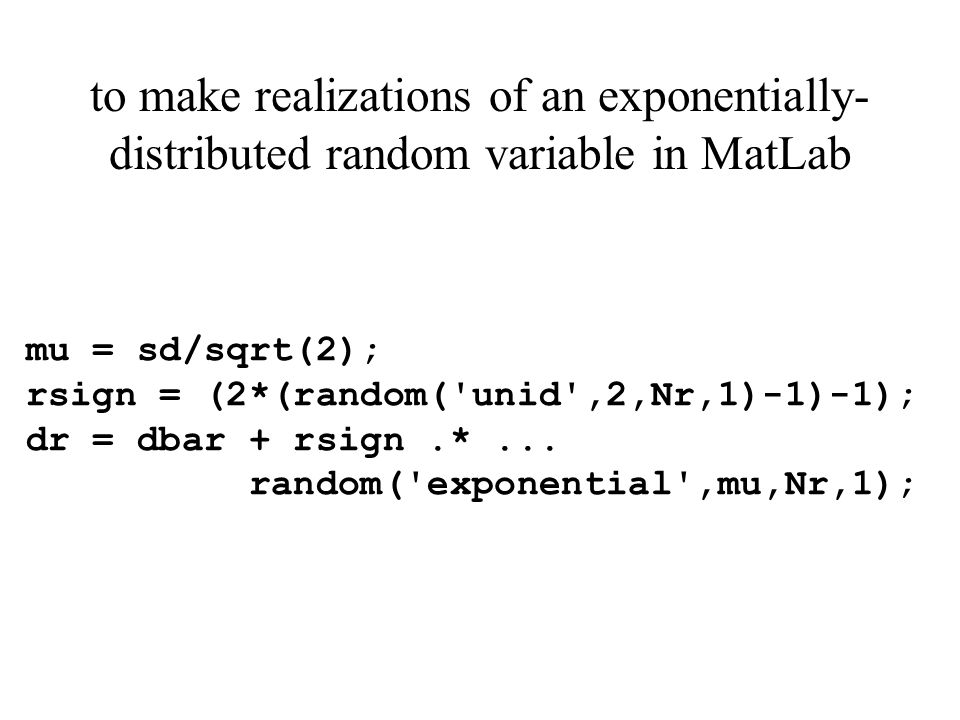 to make realizations of an exponentially-distributed random variable in MatLab