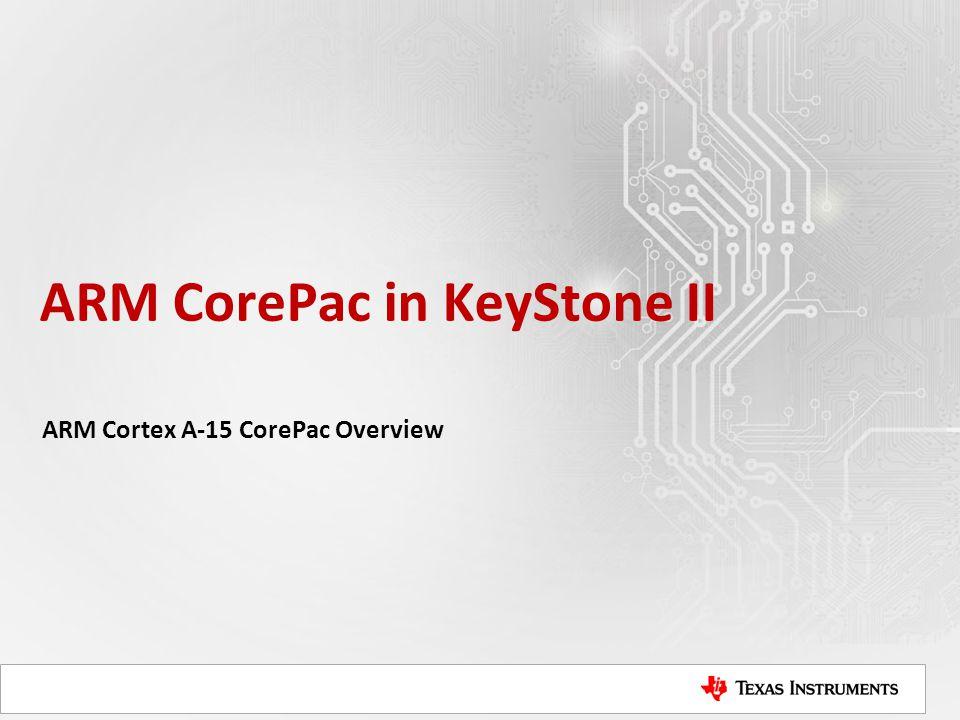 ARM CorePac in KeyStone II