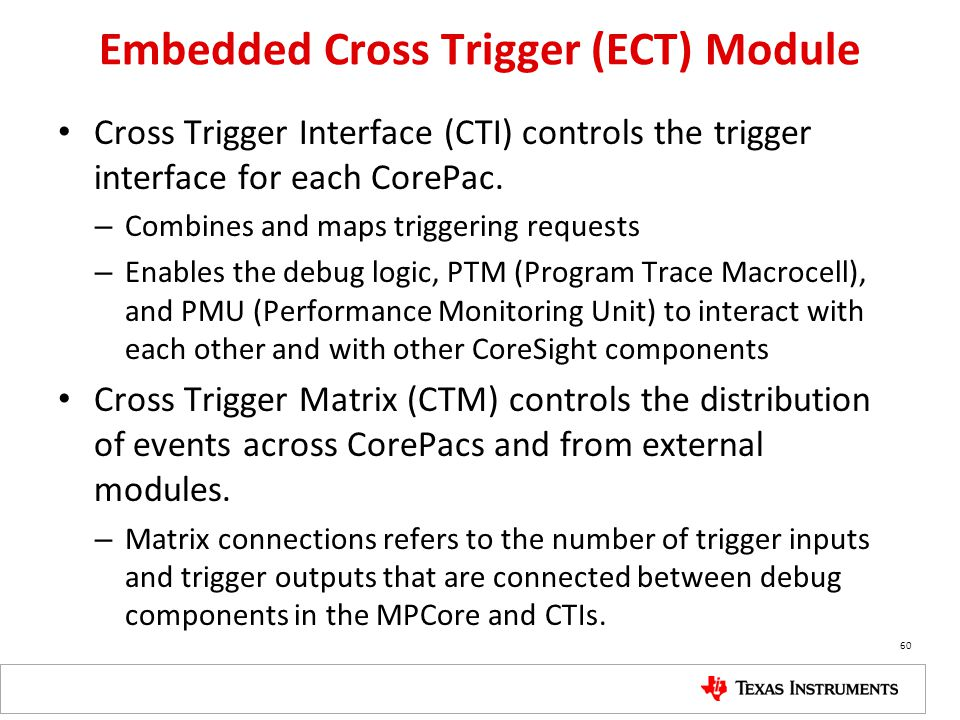 Embedded Cross Trigger (ECT) Module
