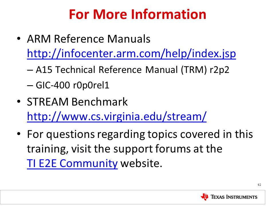 For More Information ARM Reference Manuals http://infocenter.arm.com/help/index.jsp. A15 Technical Reference Manual (TRM) r2p2.