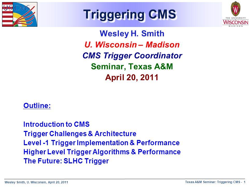 CMS Trigger Coordinator