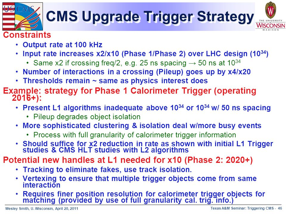 CMS Upgrade Trigger Strategy