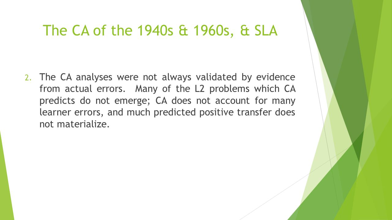 The CA of the 1940s & 1960s, & SLA