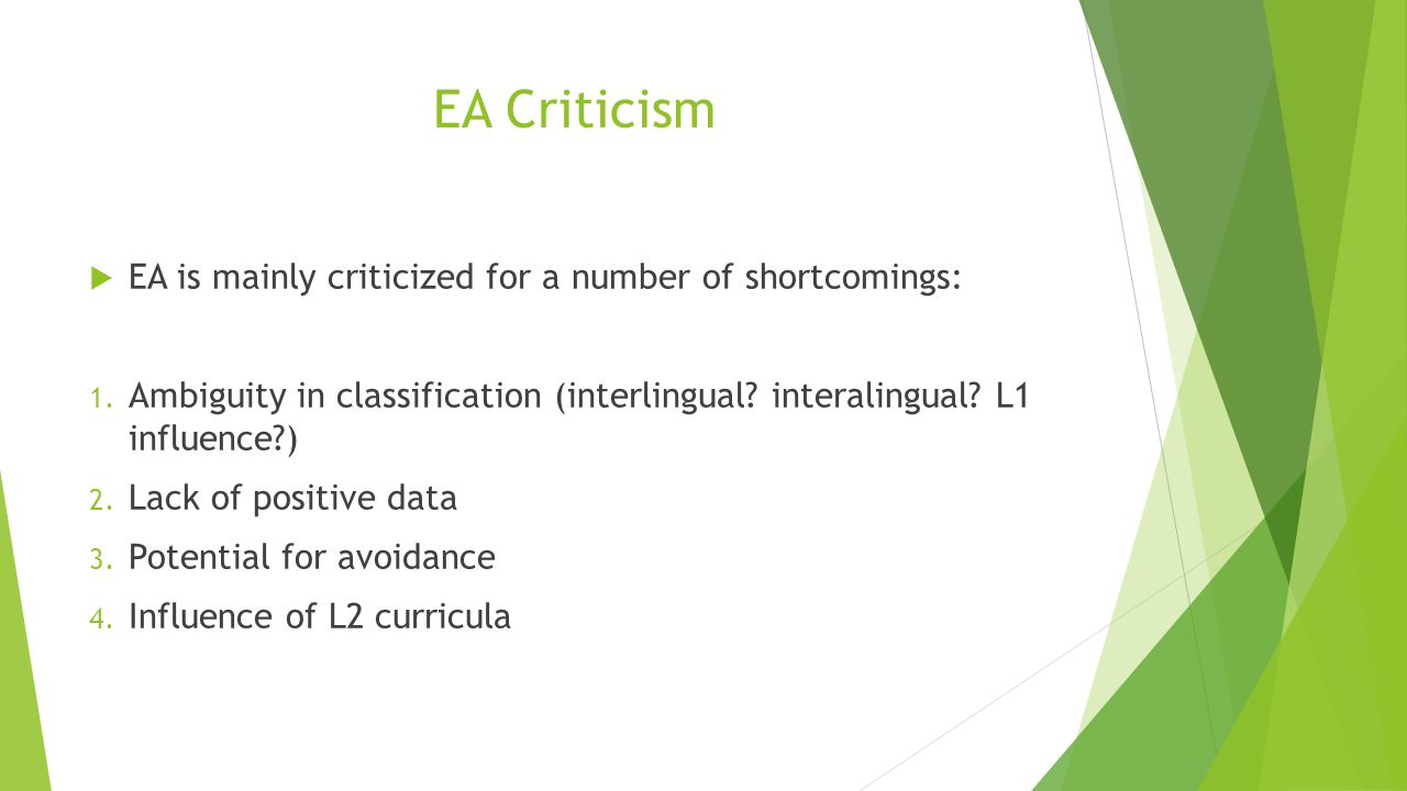 EA Criticism EA is mainly criticized for a number of shortcomings: