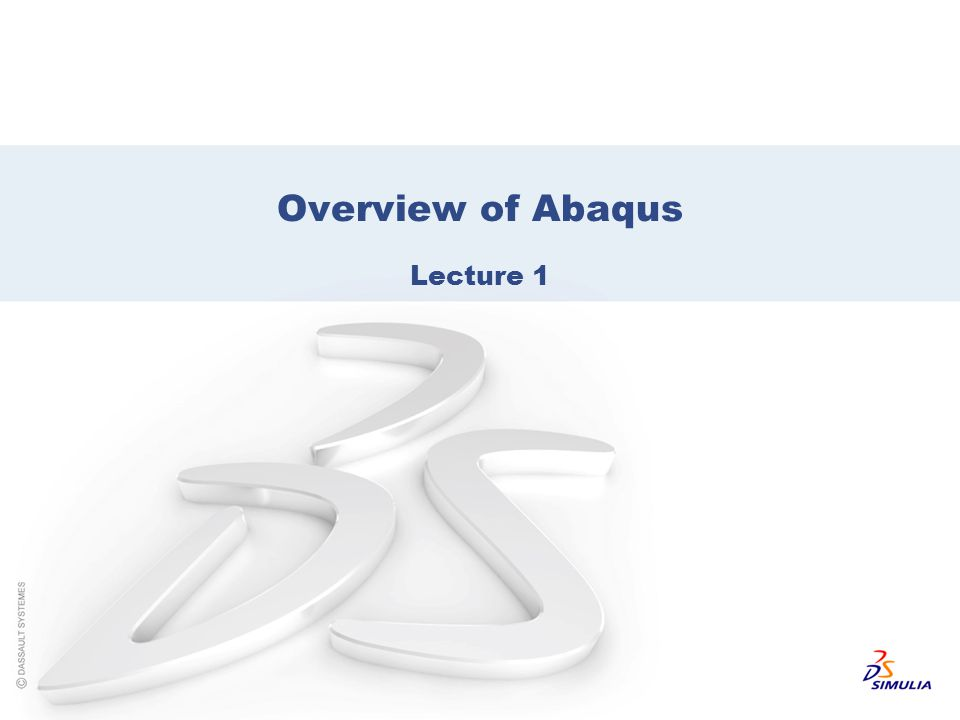 Overview of Abaqus Lecture 1