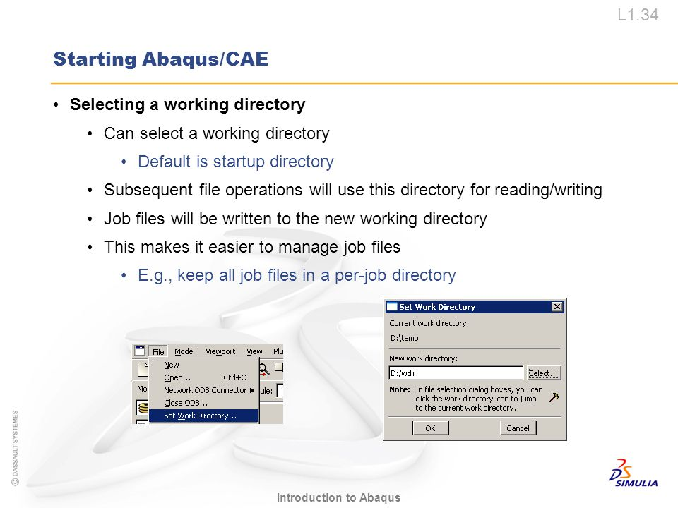 Starting Abaqus/CAE Selecting a working directory