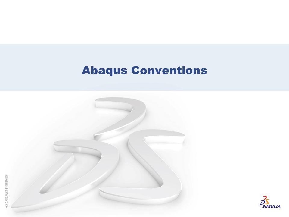 Abaqus Conventions