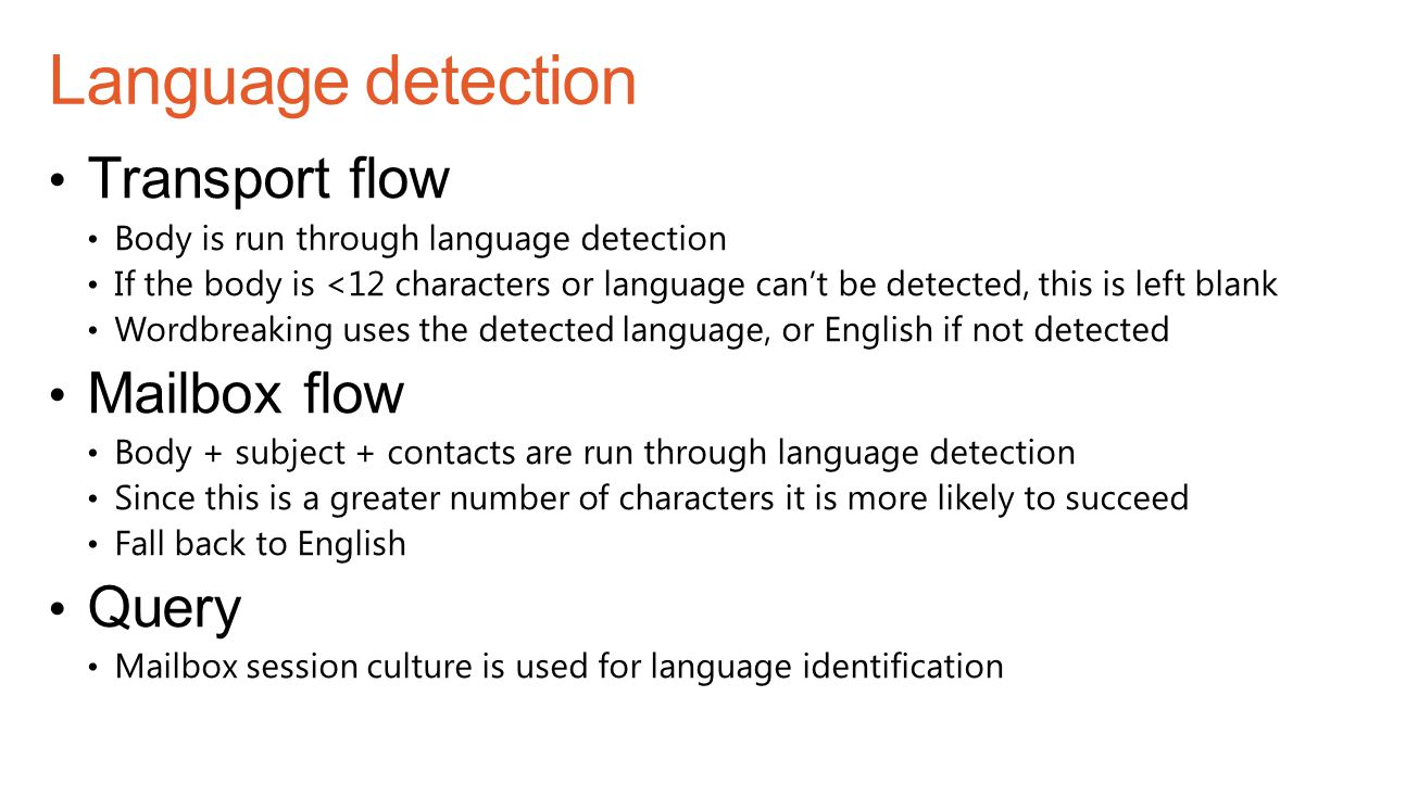 Language detection Transport flow Mailbox flow Query