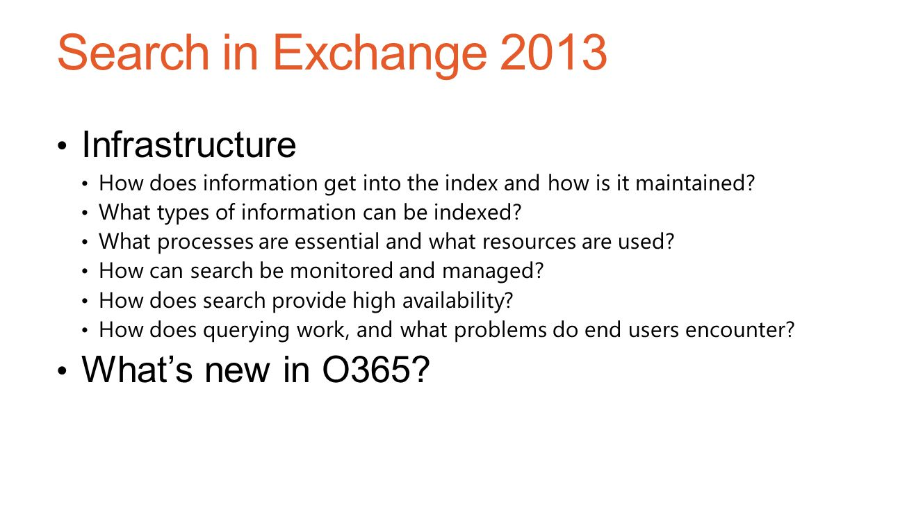 Search in Exchange 2013 Infrastructure What's new in O365