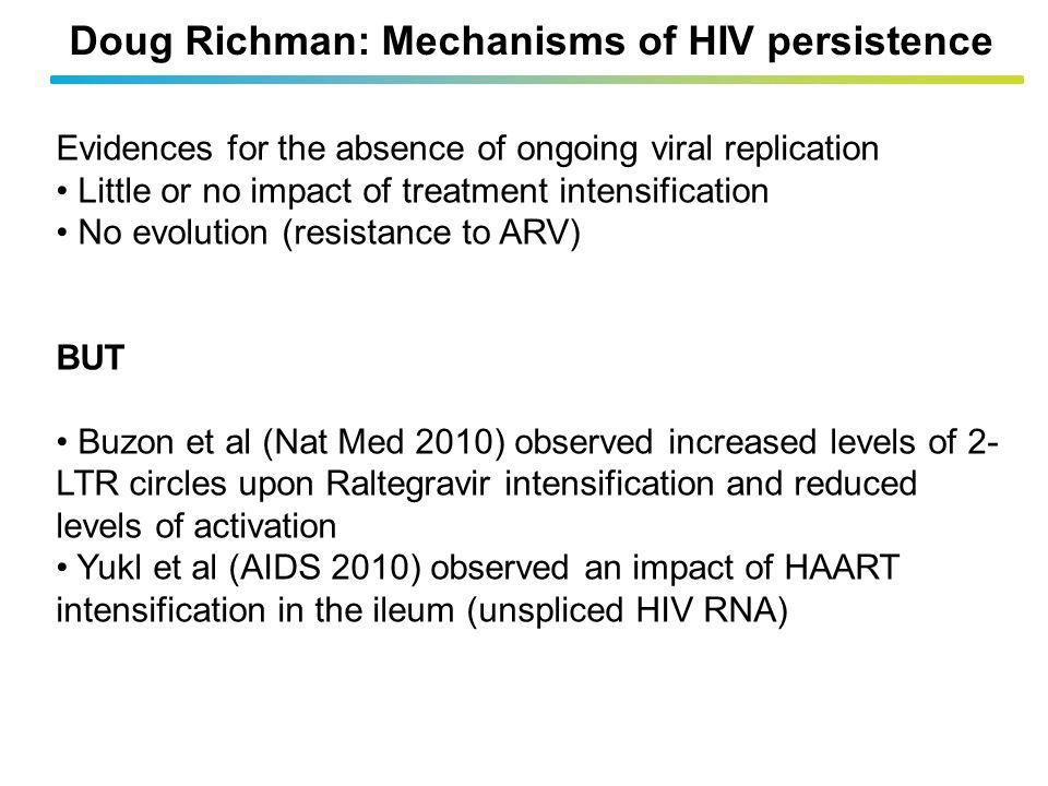Doug Richman: Mechanisms of HIV persistence