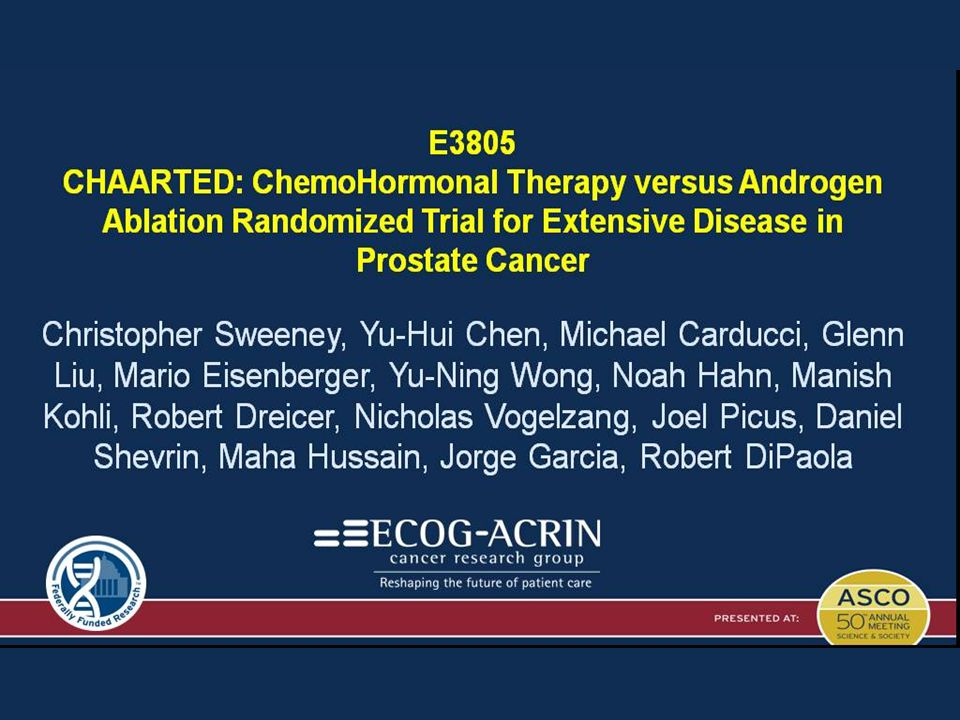 <br /><br />E3805<br />CHAARTED: ChemoHormonal Therapy versus Androgen Ablation Randomized Trial for Extensive Disease in Prostate Cancer