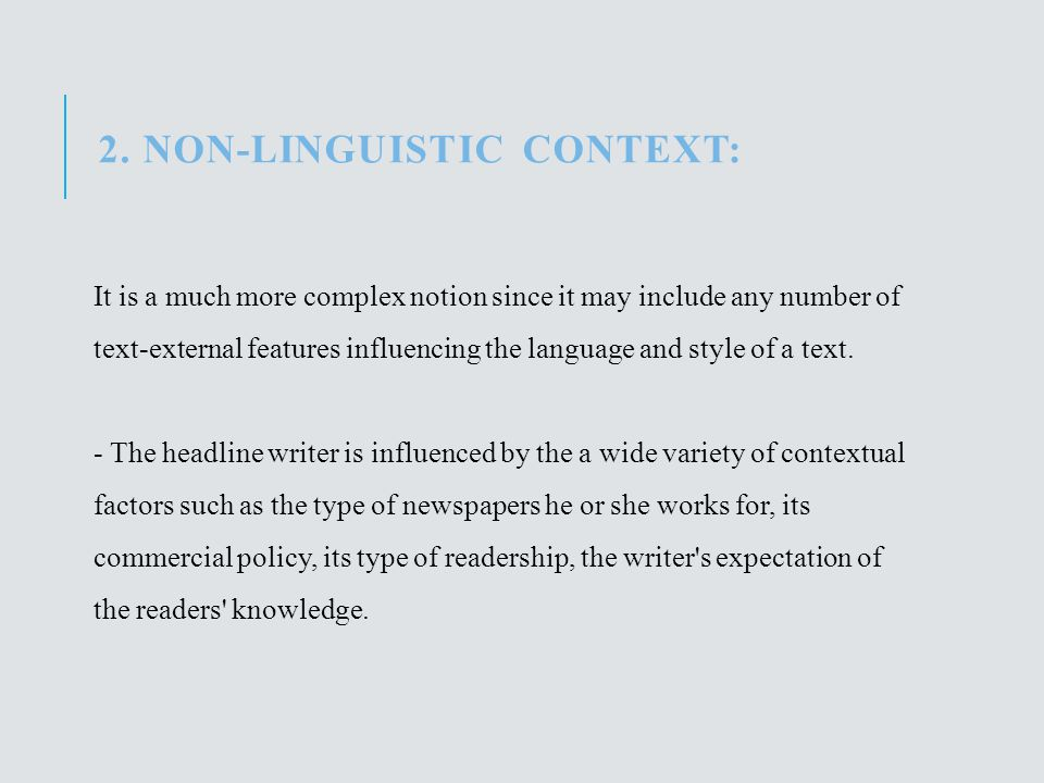 2. Non-linguistic context: