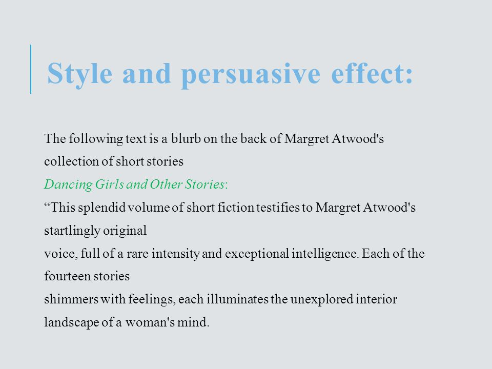 :Style and persuasive effect