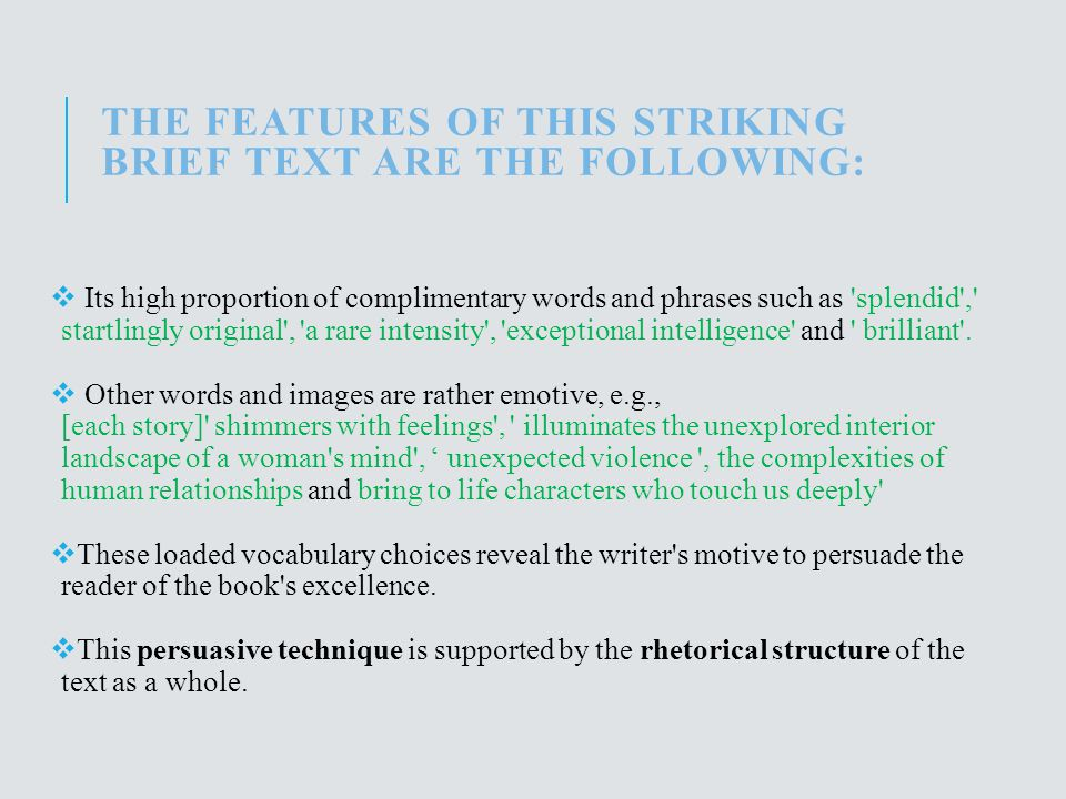 The features of this striking brief text are the following: