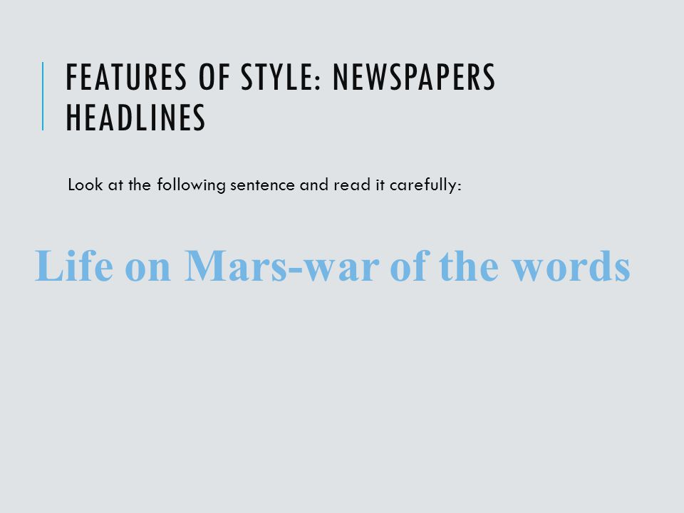 Features of style: Newspapers headlines