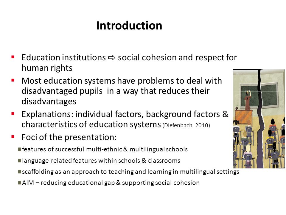 Introduction Education institutions ⇨ social cohesion and respect for human rights.
