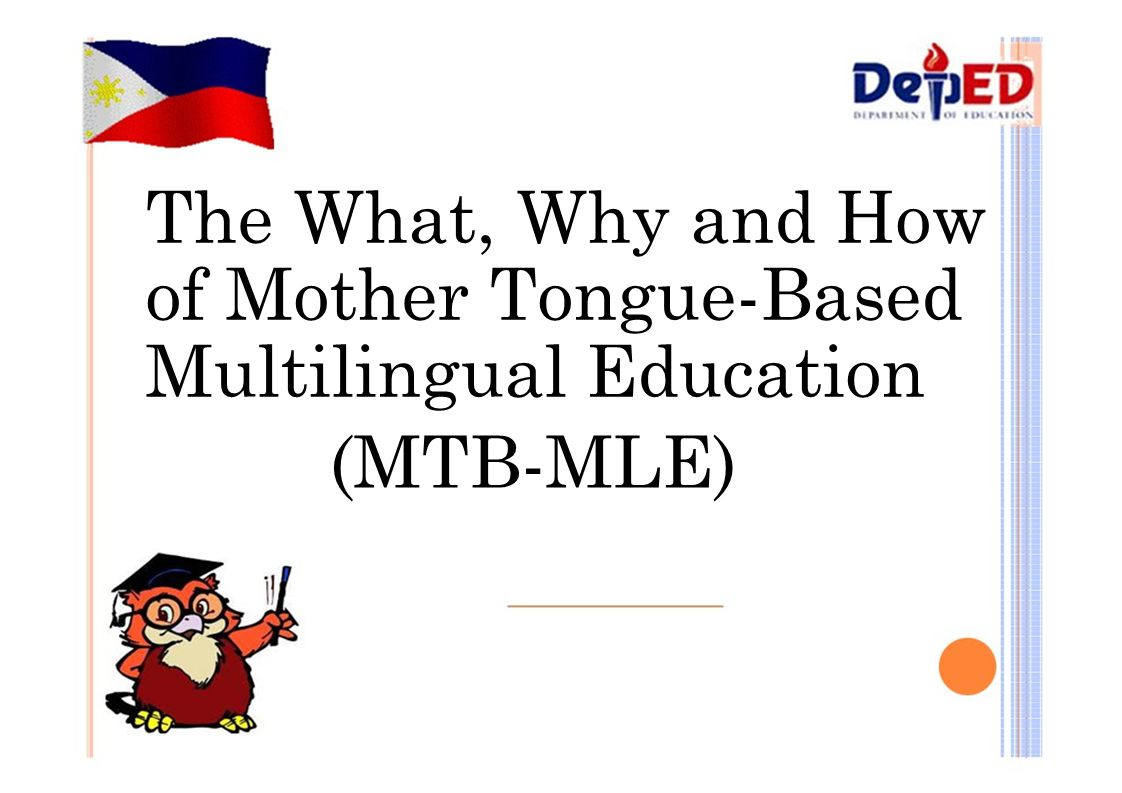 the importance of mother tongue based schooling A boost for mother-tongue  rests on what is termed mother tongue-based  generally have only three years of schooling in their mother tongue,.